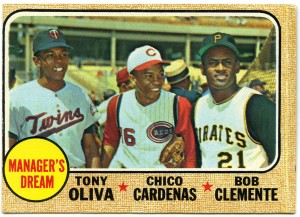 Manager's Dream: Tony Oliva, Chico Cardenas, Roberto Clemente